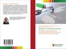 Capa do livro de Drogas no ambiente escolar