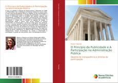 Copertina di O Princípio da Publicidade e A Participação na Administração Pública