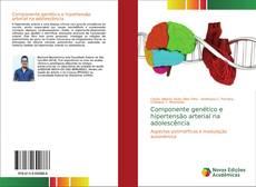 Componente genético e hipertensão arterial na adolescência kitap kapağı