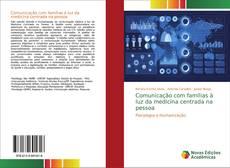 Bookcover of Comunicação com famílias à luz da medicina centrada na pessoa