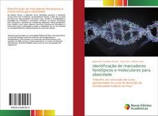 Bookcover of Identificação de marcadores fenotípicos e moleculares para obesidade