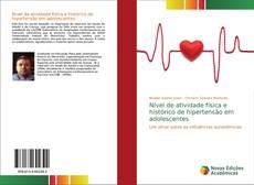 Bookcover of Nível de atividade física e histórico de hipertensão em adolescentes