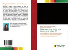 Capa do livro de Monitoramento do foco do Aedes Aegypti no DF