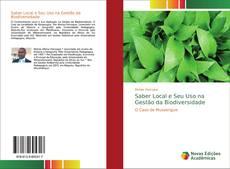 Bookcover of Saber Local e Seu Uso na Gestão da Biodiversidade