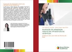 Bookcover of Avaliação da adaptação interna de infraestruturas cerâmicas