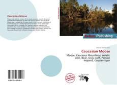 Bookcover of Caucasian Moose