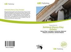 Couverture de Ashland (Henry Clay Estate)