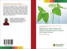 Borítókép a  Seleção por Marcadores de DNA e Fenotípica para Cocção do Feijão Comum - hoz