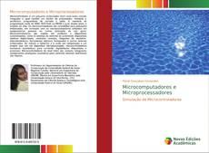 Bookcover of Microcomputadores e Microprocessadores