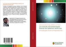 Portada del libro de Um Estudo da Estabilidade Orbital de Satélites Artificiais