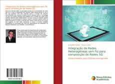 Capa do livro de Integração de Redes Heterogêneas sem fio para composição de Redes 5G