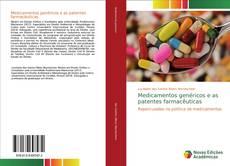 Capa do livro de Medicamentos genéricos e as patentes farmacêuticas