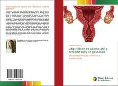 Bookcover of Atipicidade do aborto até o terceiro mês de gestação