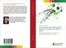 Bookcover of Uma Análise das Políticas de Esporte do Ceará de 2007 a 2014