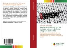 Bookcover of Avaliação dos impactos por meio de um novo Sistema Integrado de Gestão