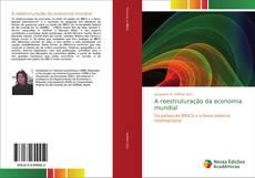 Capa do livro de A reestruturação da economia mundial