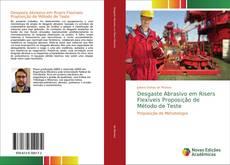 Bookcover of Desgaste Abrasivo em Risers Flexíveis Proposição de Método de Teste