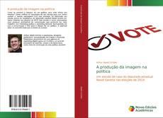 Capa do livro de A produção da imagem na política