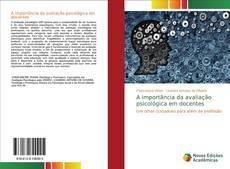 Copertina di A importância da avaliação psicológica em docentes