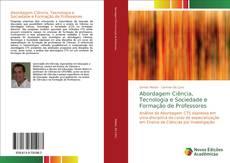 Buchcover von Abordagem Ciência, Tecnologia e Sociedade e Formação de Professores