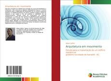 Bookcover of Arquitetura em movimento