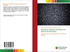 Copertina di Resíduos Sólidos Gerados em Refina de Petróleo