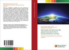 Capa do livro de Aplicação de técnicas de geoprocessamento e sensoriamento remoto