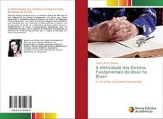 A efetividade dos Direitos Fundamentais do Idoso no Brasil kitap kapağı