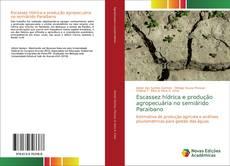 Bookcover of Escassez hídrica e produção agropecuária no semiárido Paraibano