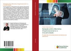 Bookcover of Relação entre Memória Organizacional e a Inovatividade