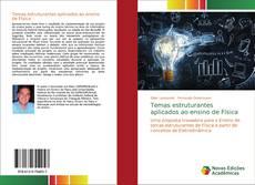 Bookcover of Temas estruturantes aplicados ao ensino de Física