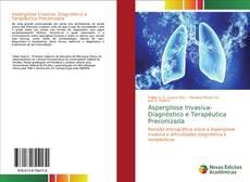Borítókép a  Aspergilose Invasiva- Diagnóstico e Terapêutica Preconizada - hoz