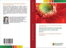 Borítókép a  Desenvolvimento e produção de gerbera em casca de pinus: - hoz