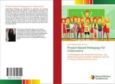 Portada del libro de Project-Based Pedagogy for Classrooms