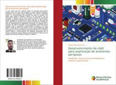 Capa do livro de Desenvolvimento de robô para exploração de ambientes perigosos
