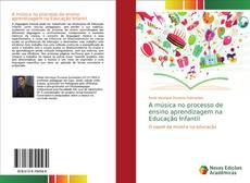 Bookcover of A música no processo de ensino aprendizagem na Educação Infantil