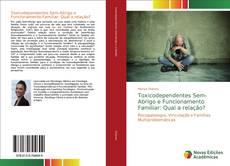 Couverture de Toxicodependentes Sem-Abrigo e Funcionamento Familiar: Qual a relação?