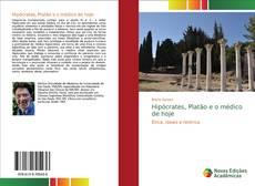 Bookcover of Hipócrates, Platão e o médico de hoje