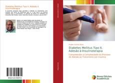 Borítókép a  Diabetes Mellitus Tipo II, Adesão à Insulinoterapia - hoz