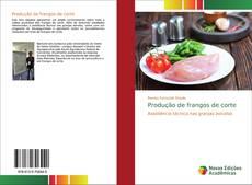 Bookcover of Produção de frangos de corte