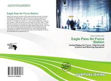 Buchcover von Eagle Pass Air Force Station