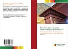 Capa do livro de Mandado de Segurança Contra Ato Disciplinar Militar