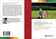 Portada del libro de Identidade e Carreira. Representações Sociais. 03P. Ser Professor é...