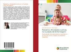 Pediatria: Atividades Lúdicas no Cuidado de Enfermagem kitap kapağı
