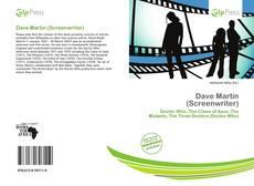 Copertina di Dave Martin (Screenwriter)