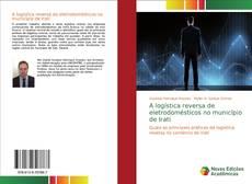 Bookcover of A logística reversa de eletrodomésticos no município de Irati