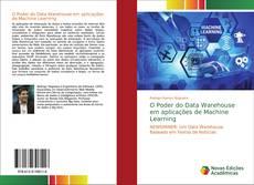 Capa do livro de O Poder do Data Warehouse em aplicações de Machine Learning