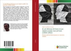 Capa do livro de A Lei Afonso Arinos e sua repercussão nos jornais (1950-1952)