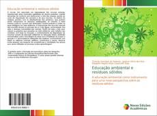 Bookcover of Educação ambiental e resíduos sólidos