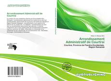 Couverture de Arrondissement Administratif de Courtrai
